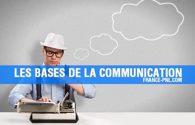Les bases de la communication PNL